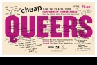 Poster, Cheap Queer 2009. Toronto. Designed by Lisa Kiss. Courtesy of Moynan King.