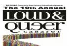 Poster, Loud & Queer Cabaret 2010. Edmonton. Designed by Kevin Hendricks, Guys in Disguise. Courtesy of Darrin Hagen.
